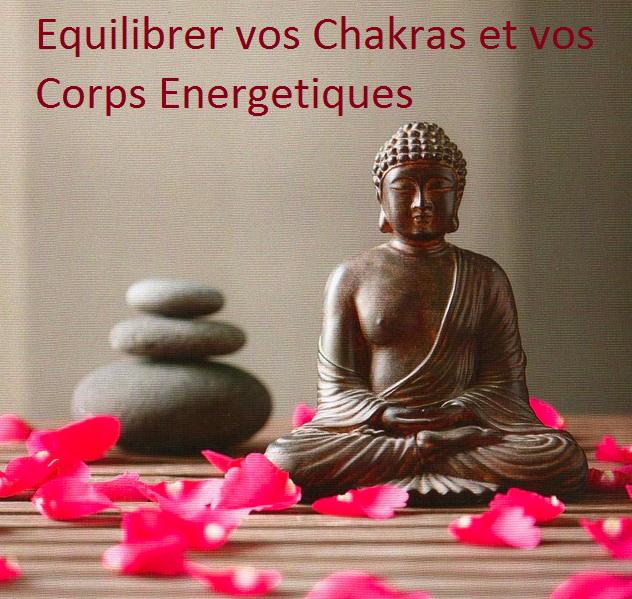 Equilibrer vos Chakras et vos